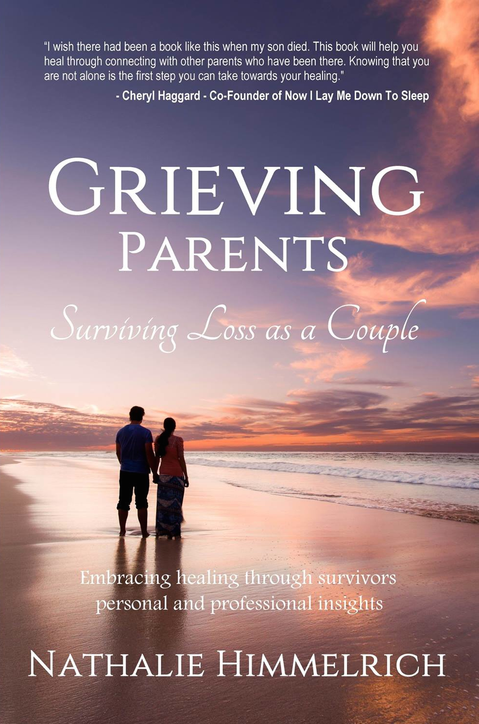 Praise For Grieving Parents Grieving Parents Support Network