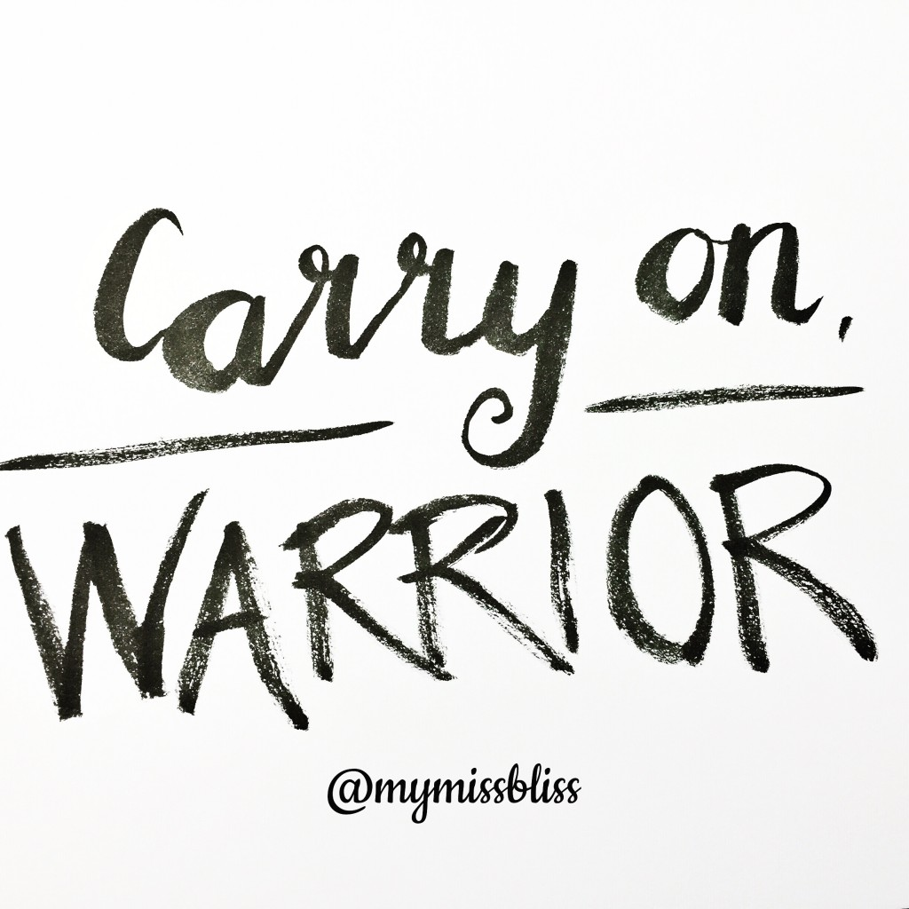 Carry on, Warrior by www.nathaliehimmelrich.com
